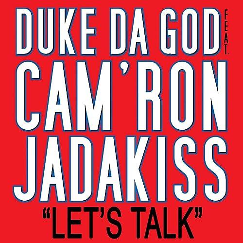 Lets Talk (feat. Jadakiss and Camron) [Explicit] de ...