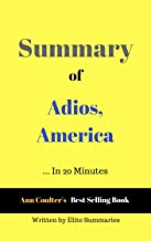 Summary of Adios, America: by Ann Coulter