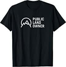 Public Land Owner Conservation Outdoors Mountain Lover Gift T-Shirt