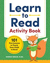 Learn to Read Activity Book: 101 Fun Lessons to Teach Your Child to Read PDF