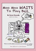 Moo Moo Waits To Play Ball (Moo Moo's Values Books)