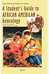 A Student's Guide to African American Genealogy (Oryx American Family Tree Series) Hardcover