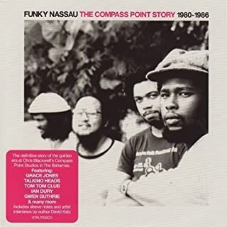 Funky Nassau: The Compass Point Story