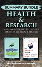 Summary Bundle: Health & Research | Readtrepreneur Publishing: Includes Summary of The Complete Guide to Fasting & Summary...