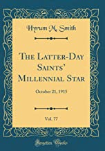The Latter-Day Saints' Millennial Star, Vol. 77: October 21, 1915 (Classic Reprint)