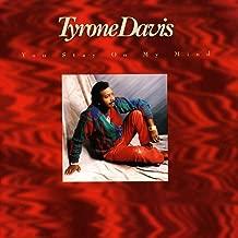 Best tyrone davis you stay on my mind Reviews