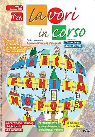 Lavori In Corso – Rivista Di Didattica Per La Scuola Secondaria (lavori in corso secondaria Vol. 26)