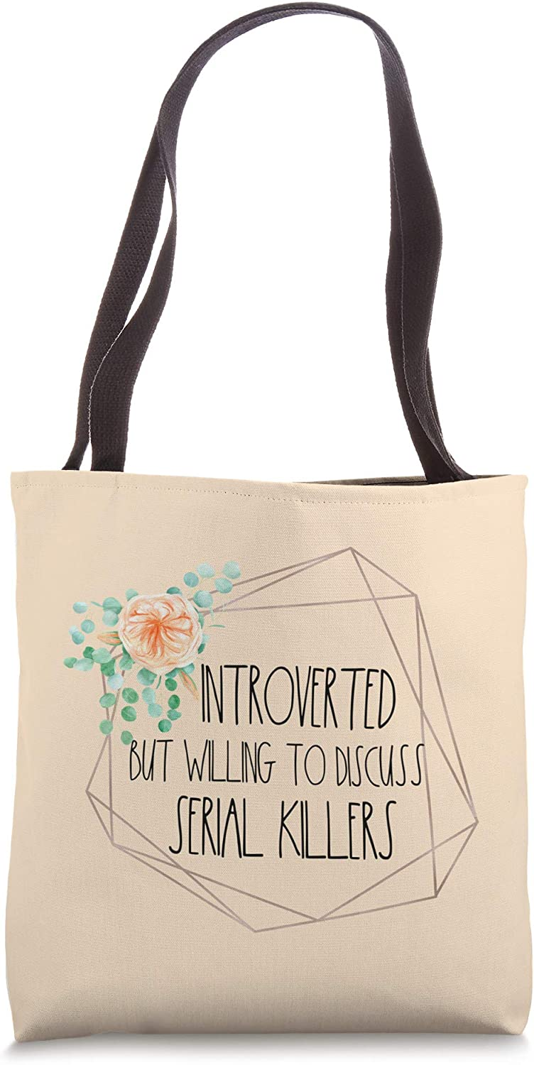 Introverted But Willing To Discuss Serial Killers Gift Ideas Tote Bag