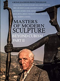 Masters of Modern Sculpture Part II: Beyond Cubism