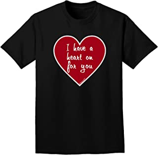 I Have a Heart On for You Adult Dark T-Shirt