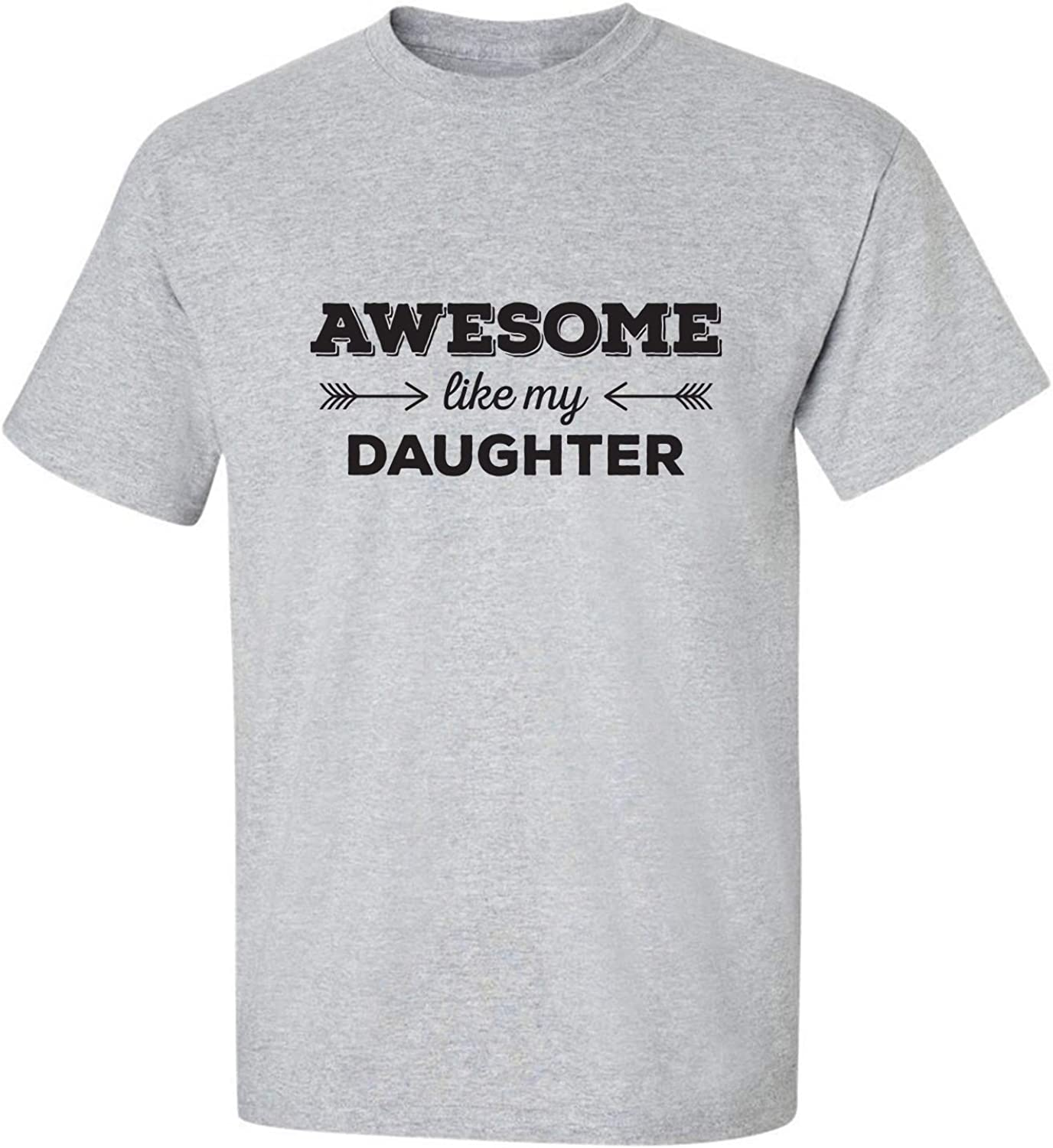 zerogravitee Awesome Like My Daughter Adult Short Sleeve T-Shirt