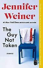 The Guy Not Taken: Stories