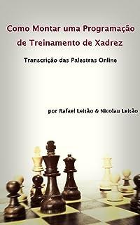 Como montar uma programação de treinamento de xadrez