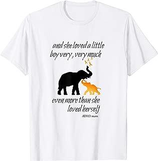 She Loved A Little Boy Very Very Much ADHD Awareness T Shirt