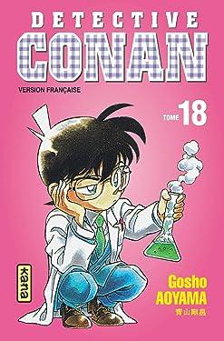 Détective Conan - Tome 18 (Shonen Kana) (French Edition)