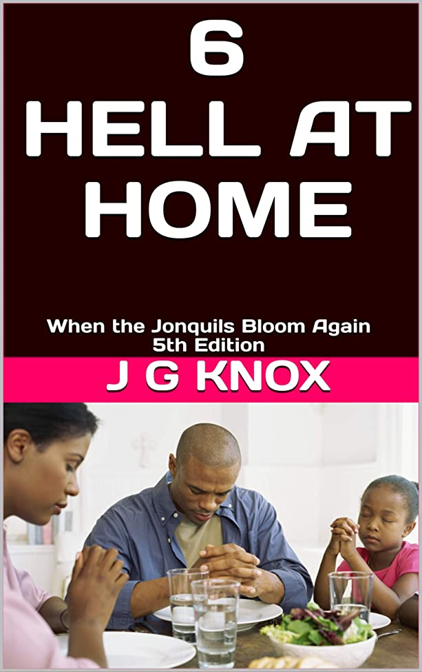道路それるスクランブルHell at Home (6): When the Jonquils Bloom Again 5th Edition (English Edition)