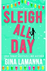 Sleigh All Day (Detective Kate Rosetti Mystery Book 6) Kindle Edition