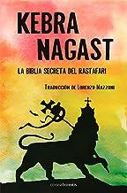 Kebra Nagast: La biblia secreta Rastafari (El Observatorio) (Spanish Edition)