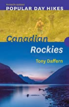 Popular Day Hikes: Canadian Rockies -- Revised & Updated: Canadian Rockies - Revised & Updated