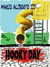 HOOKY DAY