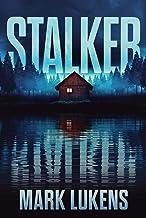 Stalker: a psychological thriller