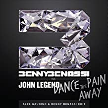 Dance The Pain Away (Alex Gaudino & Benny Benassi Edit)