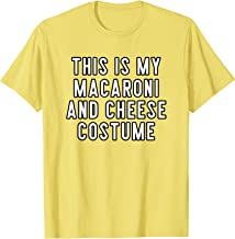 Couples Halloween This Is My Macaroni And Cheese Costume T-Shirt