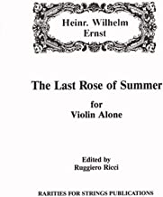 Ernst, Heinrich Wilhelm - The Last Rose of Summer - Violin Solo - edited by Ruggiero Ricci - Rarities for Strings Editio