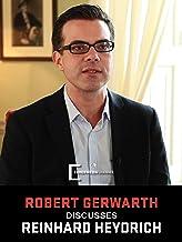 (Hangmen Also Die) Story of a Hangman: Robert Gerwath on Reinhard Heydrich