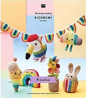 The lovely world of RICORUMI – Rainbow – Figurines colorées de bonne humeur à crocheter – Édition allemande