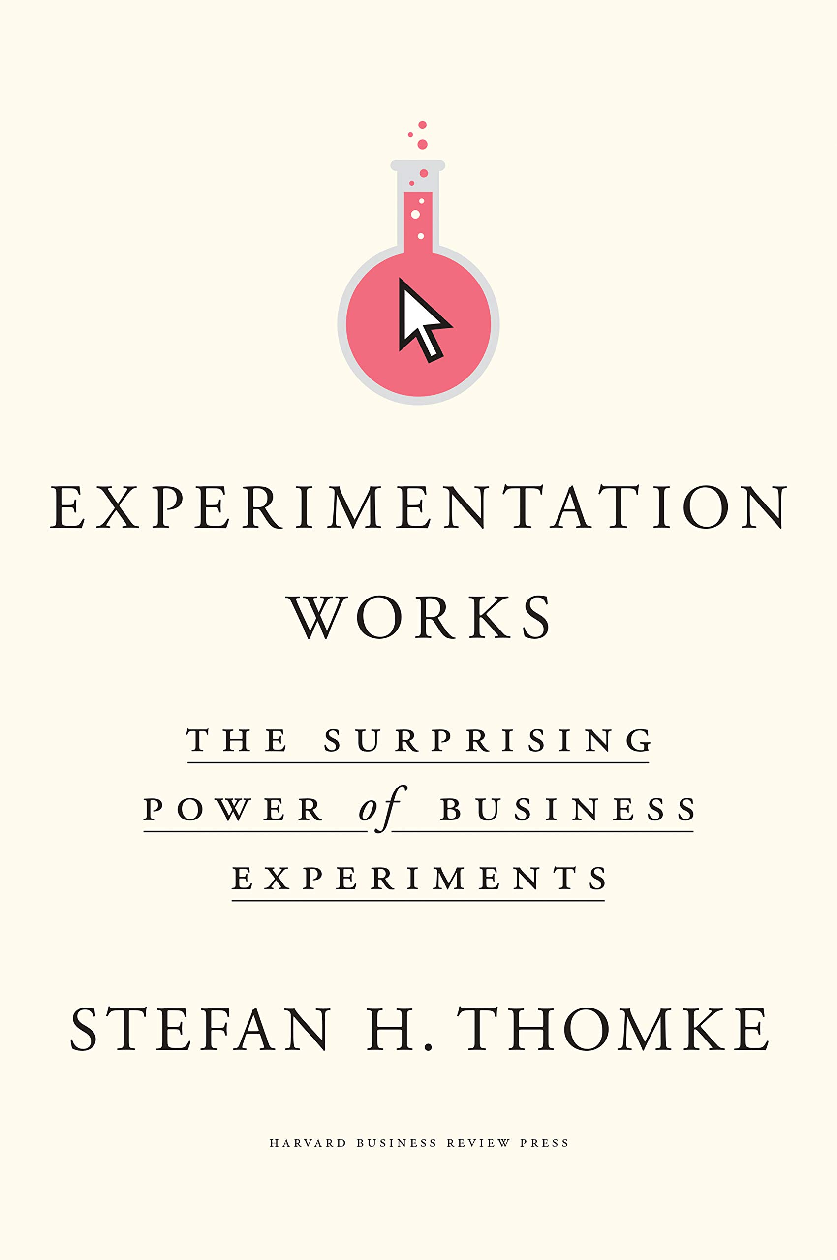 Download Experimentation Works: The Surprising Power Of Business Experiments 