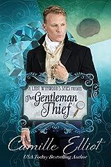The Gentleman Thief: Lady Wynwood's Spies series prequel novella Paperback