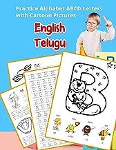 English Telugu Practice Alphabet ABCD letters with Cartoon Pictures: ఆంగ్ల తెలుగు అక్షరమాల అక్షరాలను వ్యంగ్య చిత్రాలతో అభ్యసించడం (English Alphabets ... & Coloring Vocabulary Flashcards Worksheets)