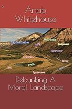 Debunking A Moral Landscape