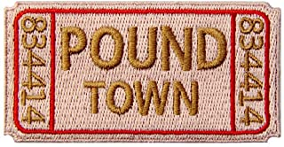 Ticket to Pound Town Morale Patch Embroidered Funny Biker Applique Iron On Sew On Emblem