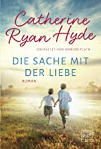 Die Sache mit der Liebe (German Edition)