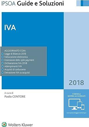 Iva 2018 (Guide e soluzioni Vol. 37)