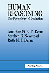 Human Reasoning: The Psychology Of Deduction Kindle Edition