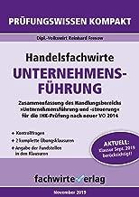 Handelsfachwirte: Unternehmensführung: Kompaktfassung nach neuer Prüfungsordnung (Handelsfachwirte: Kompaktwissen 1) (German Edition)
