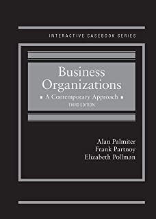 Business Organizations: A Contemporary Approach (Interactive Casebook Series)
