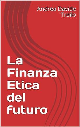 La Finanza Etica del futuro