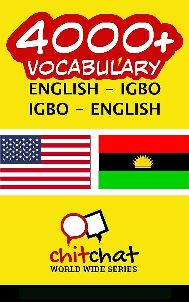 ヨーロッパ温室役割4000+ English - Igbo Igbo - English Vocabulary (English Edition)