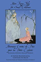 New Fairy Tales for Small Children: Bilingual Edition: English-French (English and French Edition)
