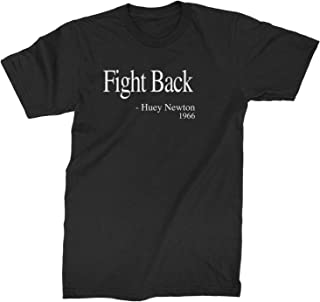 Expression Tees Fight Back Huey Newton Quote Mens T-Shirt