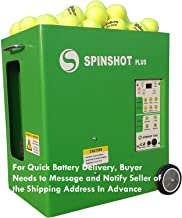 Spinshot Plus Tennis Ball Machine (Best Model for an Intermediate Player) [Leave Seller Message for Quick Battery Delivery Address]