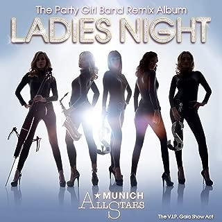 Ladies Night - The Party Girl Band Remix Album