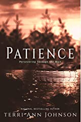 Patience: Perseverance Through the Wait (Merry Hearts Inspirational Series Book 7) Kindle Edition