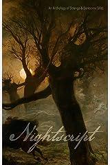 Nightscript: Volume 5 Kindle Edition