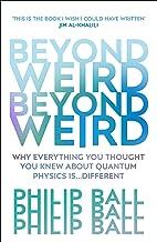 Beyond Weird (English Edition)