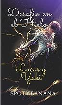 Desafío en el Hielo: Lucas ♥ Yuki (Spanish Edition)
